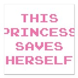 "This Princess Saves Herself Square Car Magnet 3"" x"
