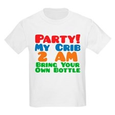 Party My Crib 2 AM BYOB T-Shirt