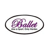 Ballet, Like a sport Patches