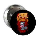 """Zombie Squirrels 2.25"""" Button"""