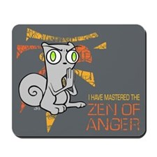 Zen of Anger Mousepad