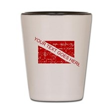 YOUR TEXT FADED DIVE FLAG Shot Glass