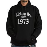 Kicking Ass Since 1973 Hoodie