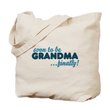 Soon to be GRANDMA Tote Bag
