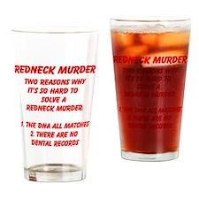 redneck murder Drinking Glass
