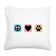 Peace Love Pets [i] Square Canvas Pillow