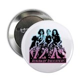 Runaway Daughters Retro Movie Button