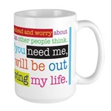 Live My Life Mug