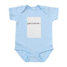 patience. Infant Bodysuit