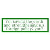 Saving the Earth Bumper Bumper Sticker