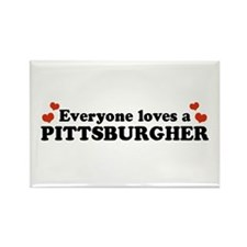 Everyone Loves a Pittsburgher Rectangle Magnet