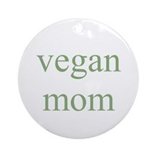 vegan mom Ornament (Round)