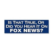 True or Fox News? Car Magnet 10 x 3