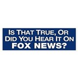 True or Fox News? Car Sticker