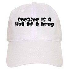 """Cocaine's A Hell Of A Drug"" Cap"