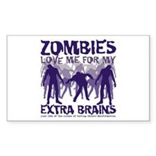 Zombies Love Me for my Extra Brains Decal
