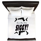 Dont Mess With Siggy! King Duvet