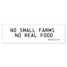 No Small Farms No Real Food