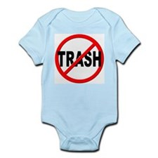 Anti / No Trash Onesie