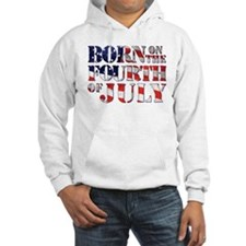 Unique Born on the fourth of july Hoodie