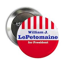 William J. LePetomaine - Campaign Button (10 pack)
