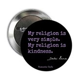 "My Religion is Kindness 2.25"" Button"