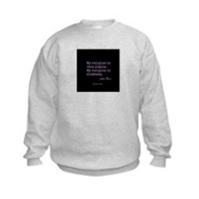 My Religion is Kindness Sweatshirt