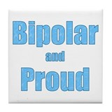 Bipolar and Proud Tile Coaster