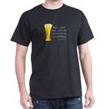 Beer is Proof... T-Shirt