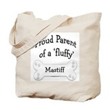 Proud Parent fluffy Mastiff Tote Bag