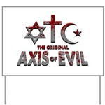 Original Axis of Evil Yard Sign
