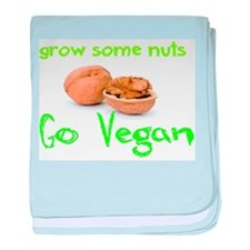 Go Vegan grow some nuts 1 baby blanket