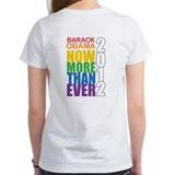 Obama Now More Than Ever Tee