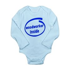 Woodworker Inside Long Sleeve Infant Bodysuit