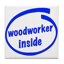Woodworker Inside Tile Coaster