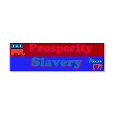 Prosperity/Slavery Car Magnet 10 x 3