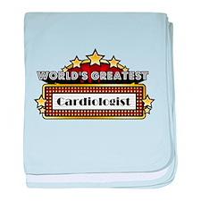 World's Greatest Cardiologist baby blanket