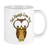 Owl Always Love You Coffee Mug