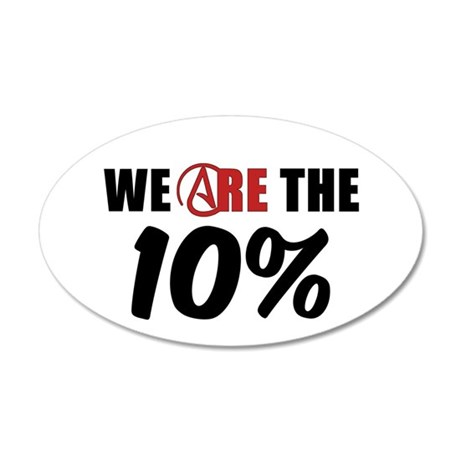 We Are The 10 Percent 35x21 Oval Wall Decal