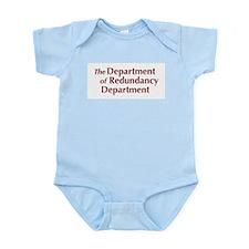 Dept. of Redundancy Dept. - Infant Creeper