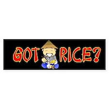 Got Rice? Bumper Bumper Sticker