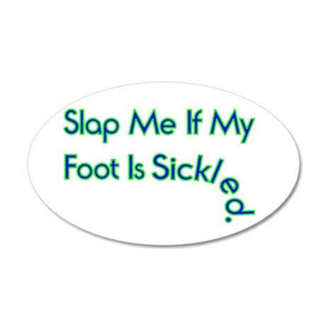 Sickled Foot 35x21 Oval Wall Decal