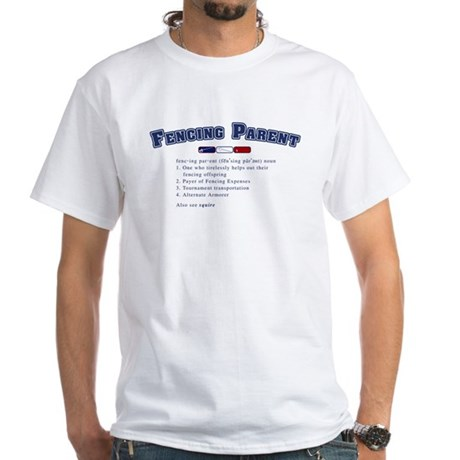 Fencing Parent White T-Shirt
