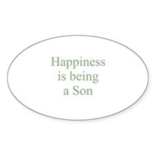 Happiness is being a Son Oval Decal