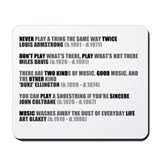 Jazz Greats / Great Quotes Mousemat