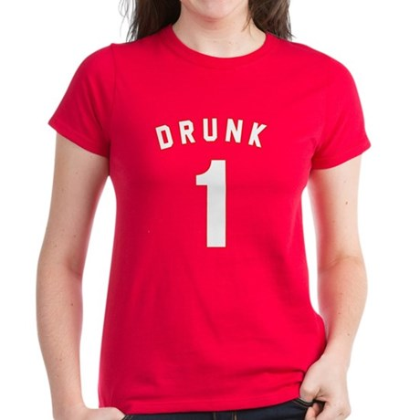 Drunk 1 Womens T-Shirt