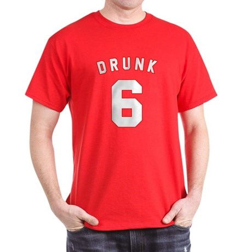Drunk 6 T-Shirt