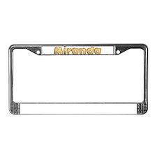 Miranda Toasted License Plate Frame