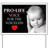 Prolife Yard Signs