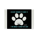 Crazy Cat Lady! (smaller) Rectangle Magnet (10 pac